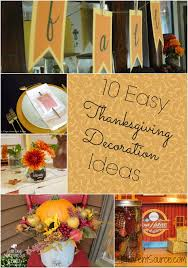 10 great and easy thanksgiving decorating ideas thanksgiving