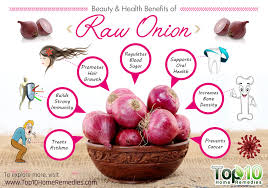 10 beauty and health benefits of raw onions top 10 home remedies