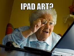 Ipad Meme - ipad art room 盪 meme 13