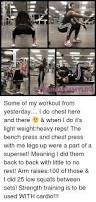 Legs Up Bench Press 25 Best Memes About Chest Press Chest Press Memes