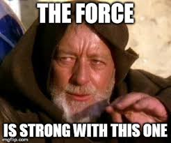 The Force Is Strong With This One Meme - obi wan kenobi jedi mind trick imgflip