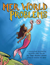 mer problems coloring book documenting hardships