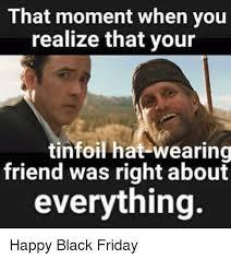 Hat Meme - 25 best memes about tinfoil hat tinfoil hat memes