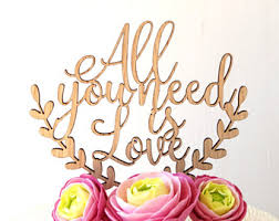 all you need is cake topper you ll never walk alone wedding cake topper wooden cake