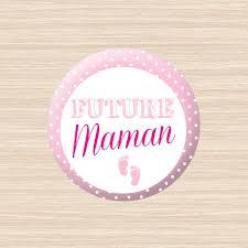 future maman badge future maman votre joli jour