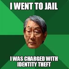 Identity Theft Meme - identity theft meme 28 images stick family irony memes
