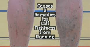 Challenge Causes Causes Remedies For Calf Tightness From Running For A 5k