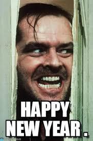 New Meme - happy new year heres johnny meme on memegen