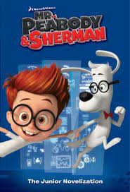 peabody u0026 sherman junior novelization peabody u0026 sherman