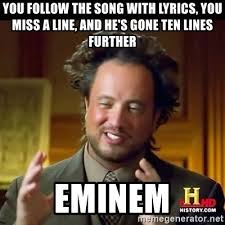 Ten Guy Meme - you follow the song with lyrics you miss a line and he s gone