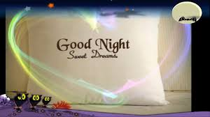 Sweet Lovely Quotes by Good Night Have A Sweet Dreams Wishes Lovely Quotes Whatsapp Video