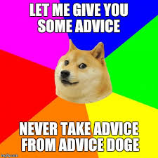 What Is The Doge Meme - advice doge meme imgflip