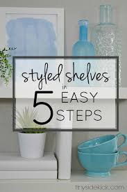 5 Tips To Style A 5 Steps To Perfectly Styled Shelves With West Elm