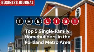 list leaders meet the top 5 homebuilders in the portland area