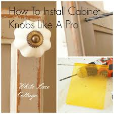 How To Hang Kitchen Cabinet Doors Installing Cabinet Door Hardware White Lace Cottage