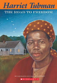 easy bio harriet tubman the road to freedom by rae bains