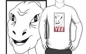 Meme Yee - yee dinosaur t shirts uploaded by pobretipa