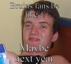 Bruins Memes - bruins meme go shizzlr quickmeme