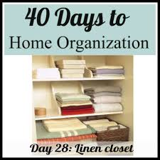 organizing your linen closet day 28 of organizing your modern family