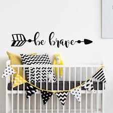 Removable Wall Decals For Nursery Be Brave Wall Decal Arrow Wall Decal Removable Wall Decals