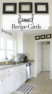 best ideas about kitchen wall decorations pinterest framed recipe cards