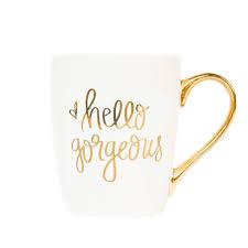 Gold Coffee Mug Hello Gorgeous Gold Coffee Mug U2013 Sweet Water Decor