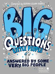 big questions from little people answered by some very big