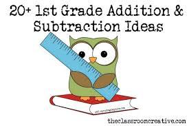 20 first grade addition u0026 subtraction ideas