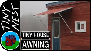 What Are Awnings Diy Tiny House Awning Ep 28 Youtube