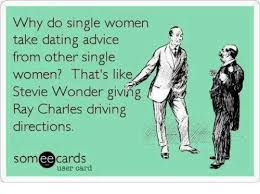 Single Women Memes - 25 best memes about dating single and stevie wonder dating