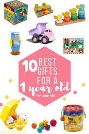 gifts for 10 best gifts for 1 year olds 30 roorooreview
