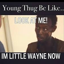 Meme Young - young thug be like young thug know your meme