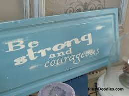 cabinet door sign joshua 1 9 be strong and courageous