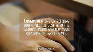 congratulate engagement congratulations on settling all the best with the wedding
