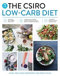 csiro launches new low carb diet but that doesn u0027t mean you have
