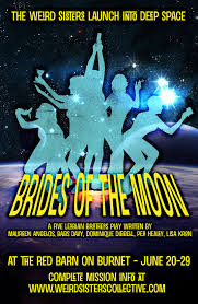 The Red Barn Austin Brides Of The Moon The Weird Sisters Women U0027s Theater Collective
