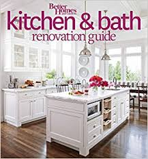 better homes and gardens kitchen ideas better homes and gardens kitchen and bath renovation guide better