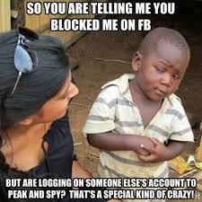 Blocked Meme - hey you blocked me on facebook penelusuran google facebook