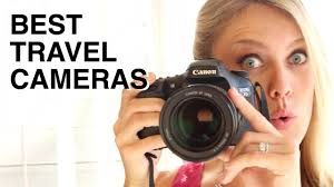 Best cameras for travel photography video travel tips tricks