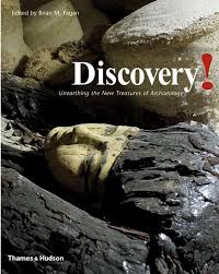 discovery unearthing the new treasures of archaeology brian m