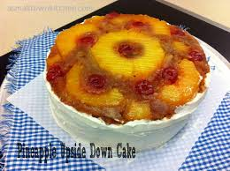 pineapple upside cake a small town kitchen
