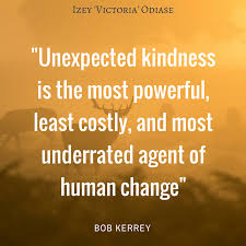 emerson quote kindness unexpected kindness is the most powerful least costly and most