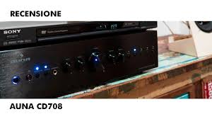 recensione amplificatore integrato auna cd708 youtube
