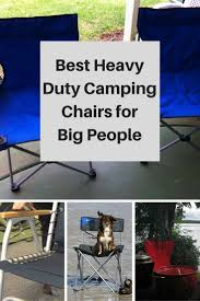 Heavy Duty Outdoor Folding Chairs 74 Best Best Heavy Duty Camping Chairs For Big People Images On