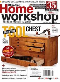 Woodworking Magazine Canada by Canadian Home Workshop Magazine October 2012 Download Pdf