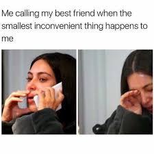 My Best Friend Meme - dopl3r com memes me calling my best friend when the smallest