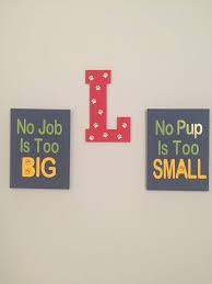 Paw Patrol Room Decor Paw Patrol Room Decor Things I Have Made Pinterest Paw