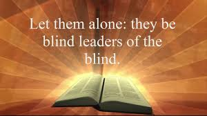 Blind Bible Bible Messages Matthew 15 14 Bible Verse Of The Day Youtube