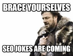 Meme Jokes Humor - seo jokes humor meme quotes seo hero