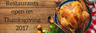 2017 restaurants open on thanksgiving
